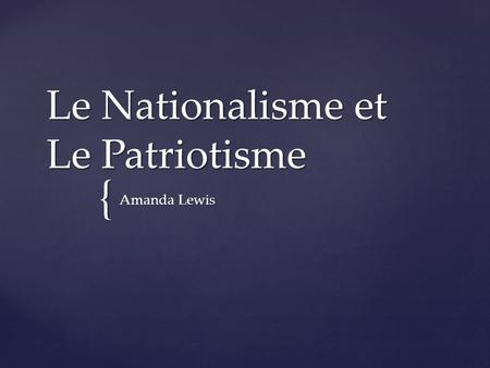 Dissertation Patriotisme Et Nationalisme