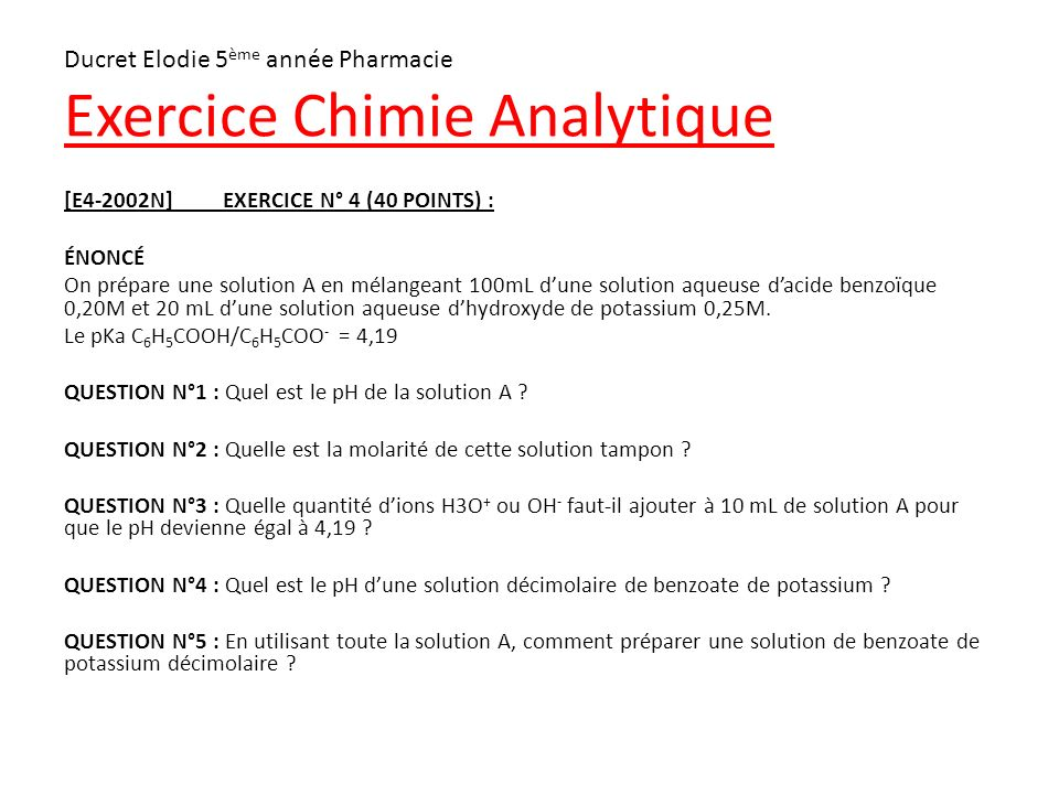Ducret Elodie 5eme Annee Pharmacie Exercice Chimie Analytique Ppt Video Online Telecharger