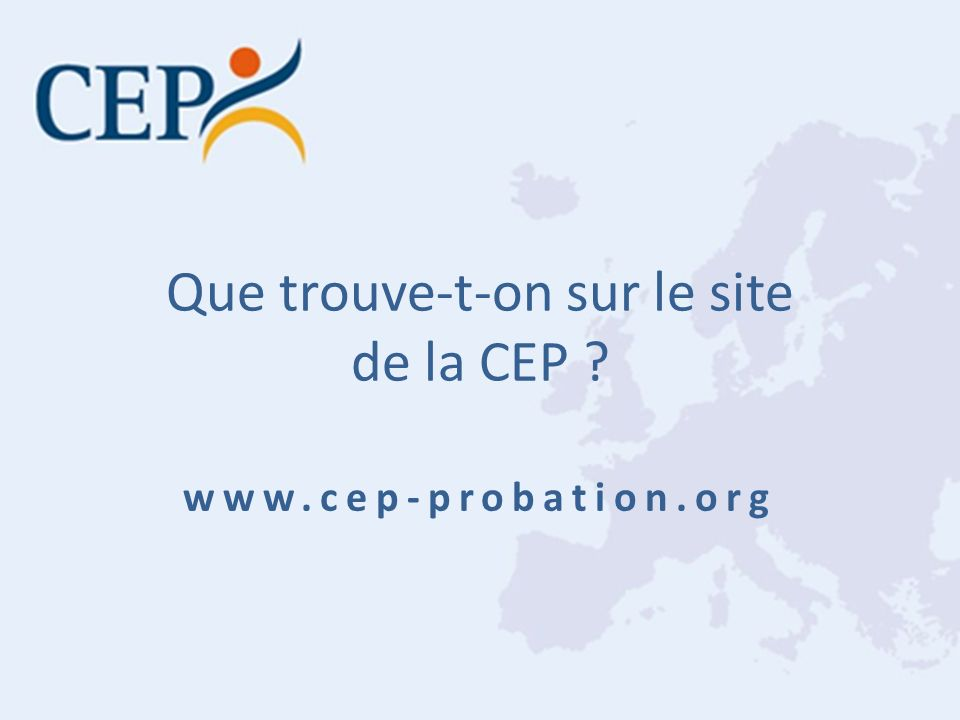 Que trouve-t-on sur le site de la CEP