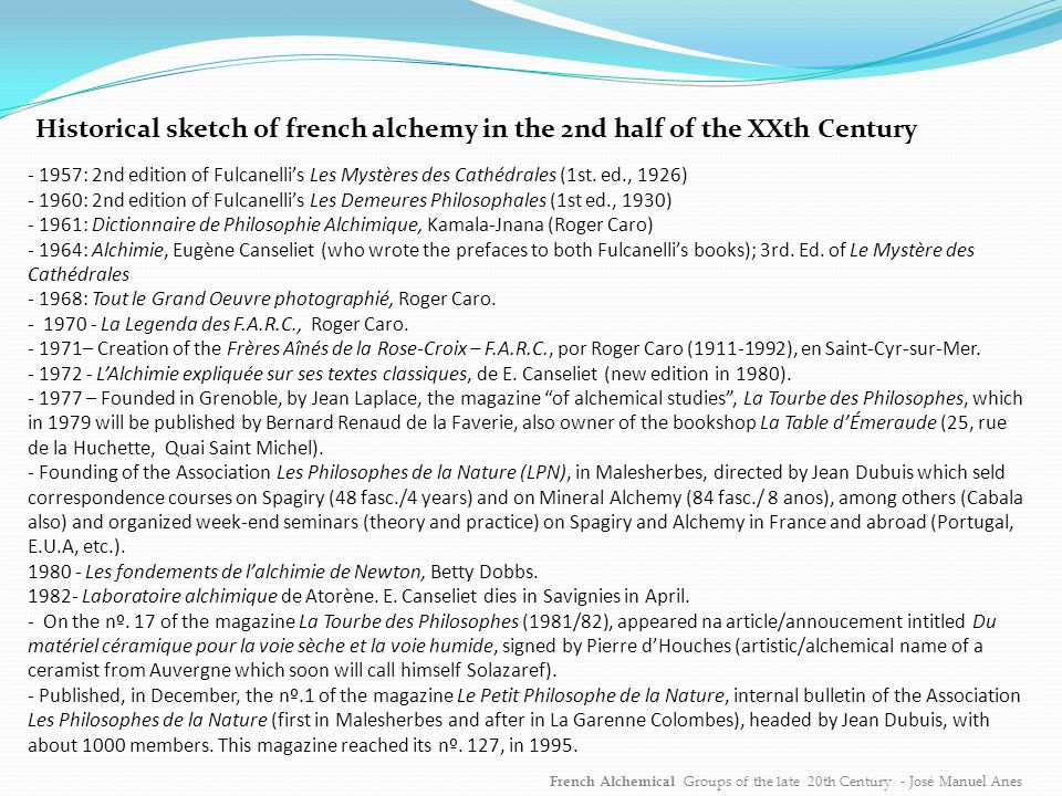 Historical sketch of french alchemy in the 2nd half of the XXth Century