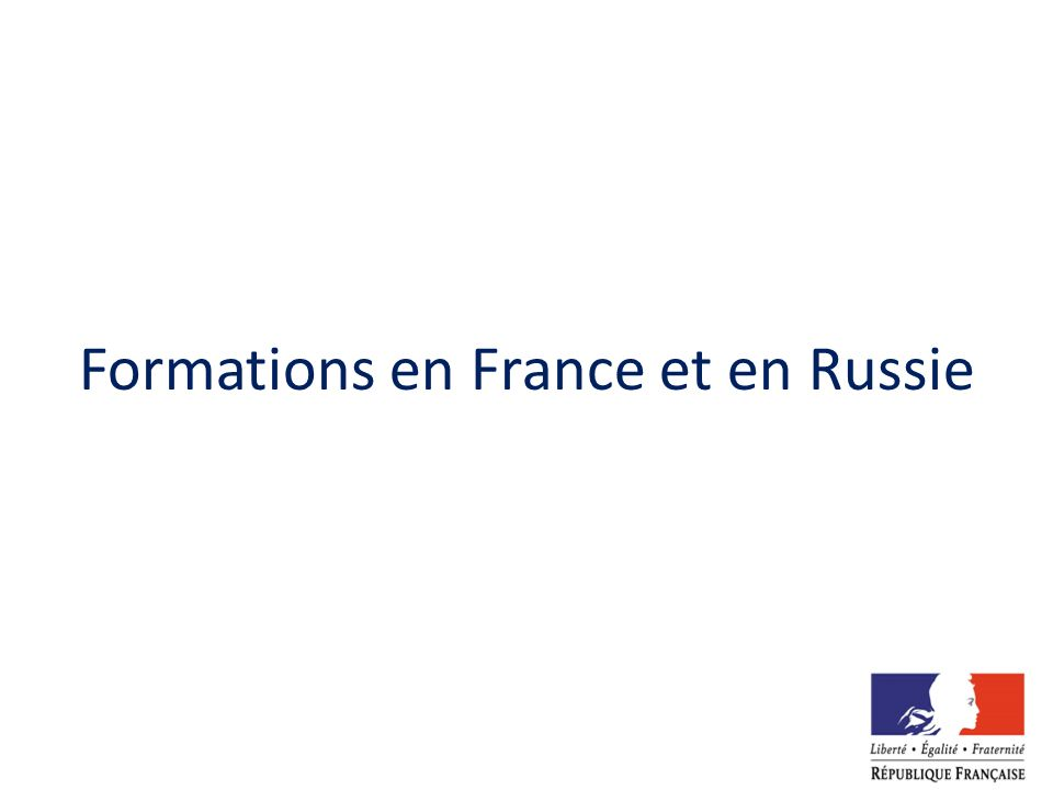Formations en France et en Russie