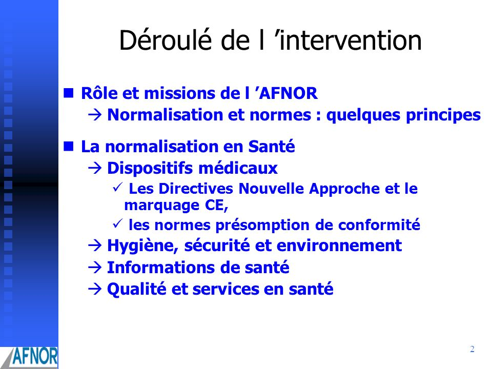 Déroulé de l 'intervention