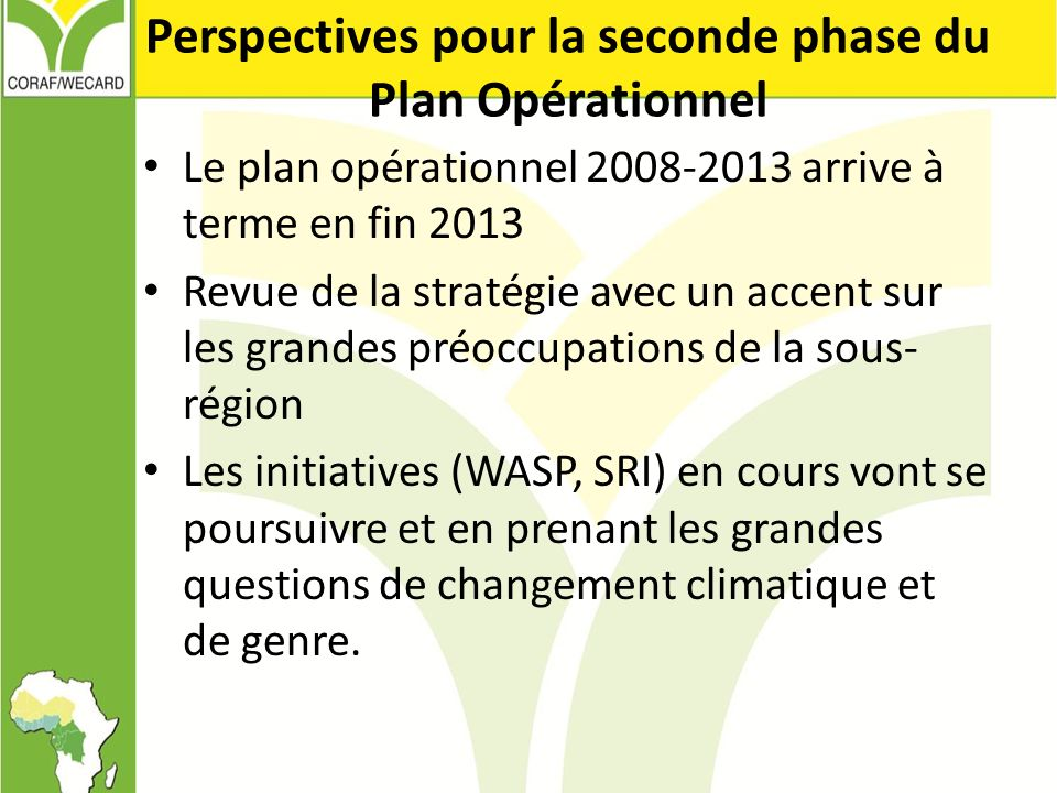 Perspectives pour la seconde phase du Plan Opérationnel