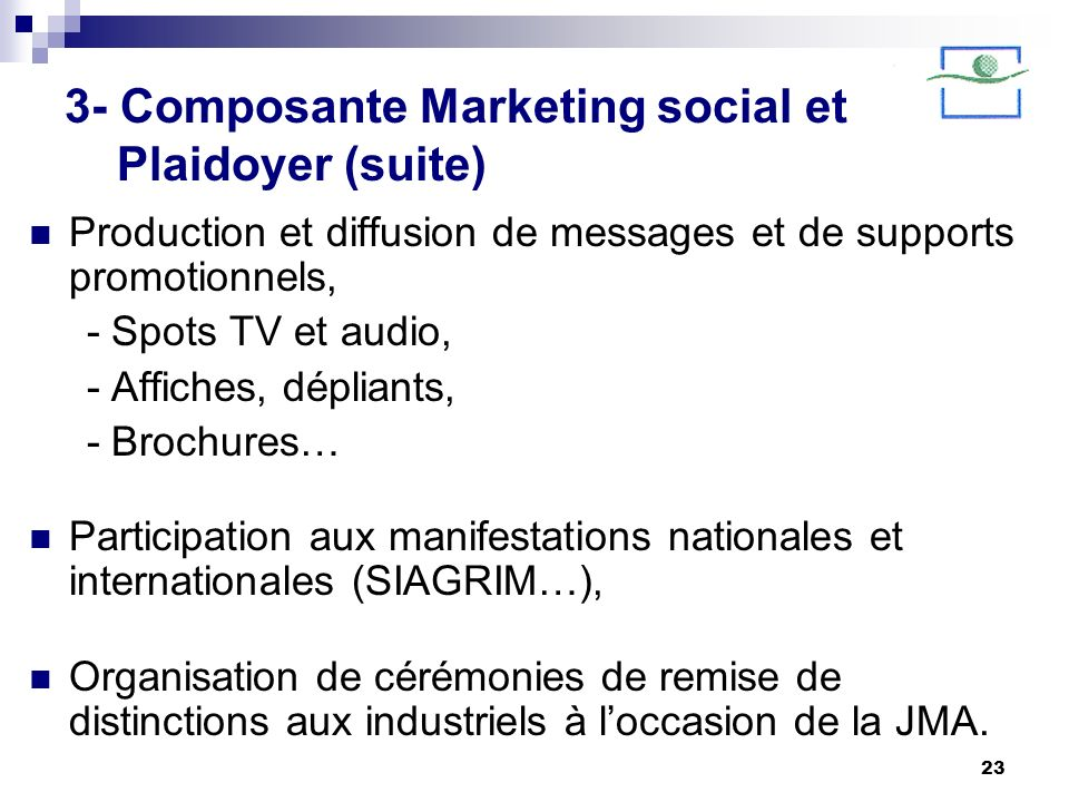 3- Composante Marketing social et Plaidoyer (suite)