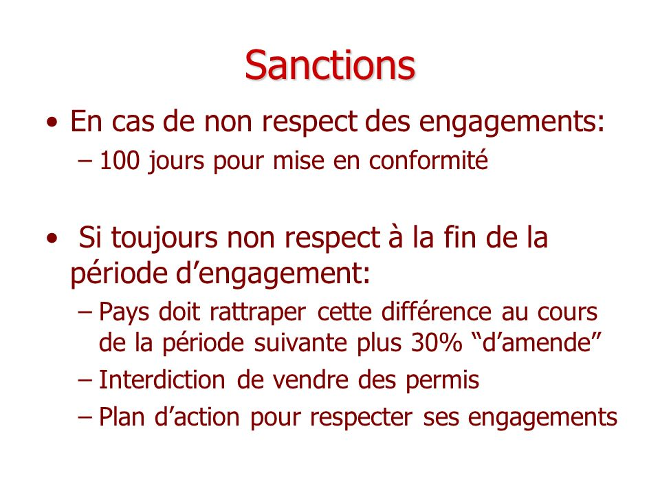 Sanctions En cas de non respect des engagements: