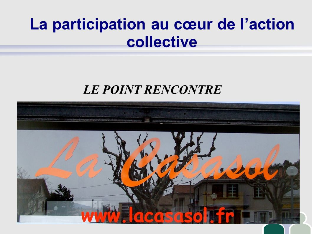La participation au cœur de l'action collective