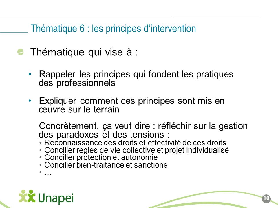 Thématique 6 : les principes d'intervention