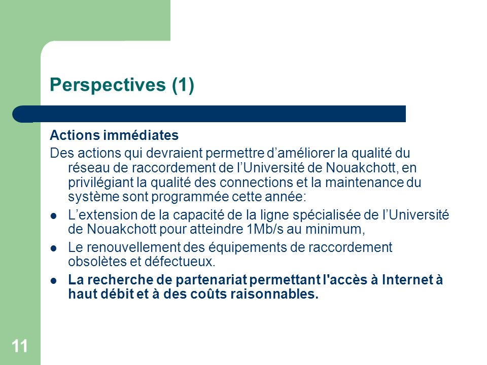 Perspectives (1) Actions immédiates