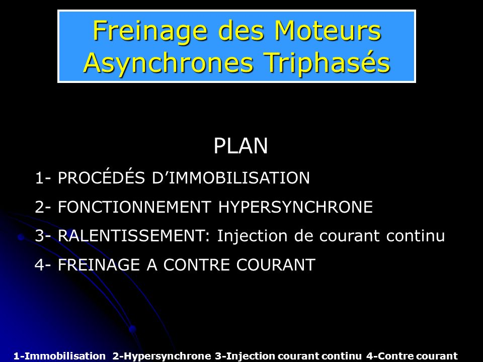 Freinage Des Moteurs Asynchrones Triphases Ppt Video Online