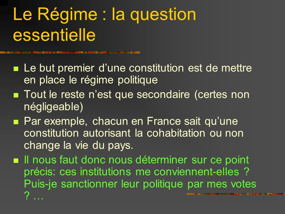 Le Régime : la question essentielle