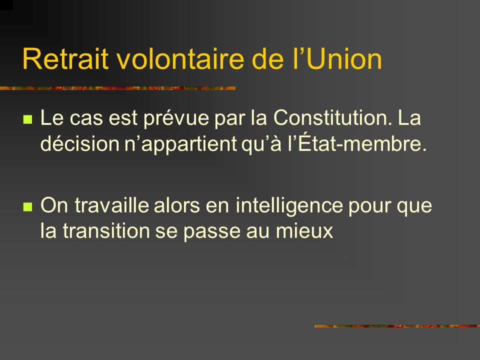 Retrait volontaire de l'Union