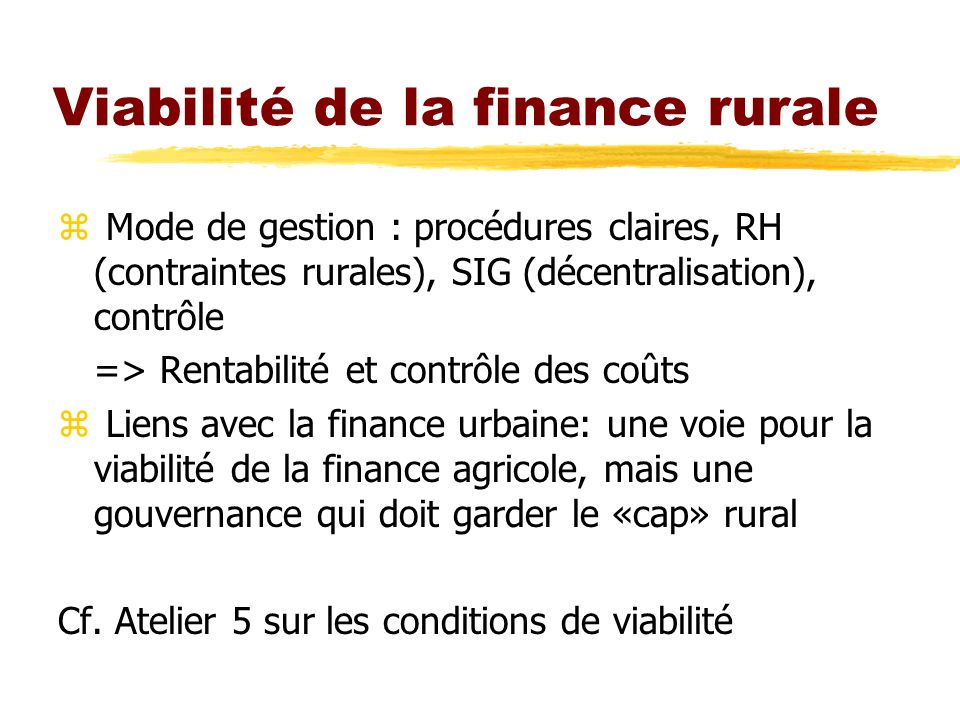 Viabilité de la finance rurale