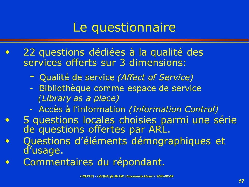 - Qualité de service (Affect of Service)