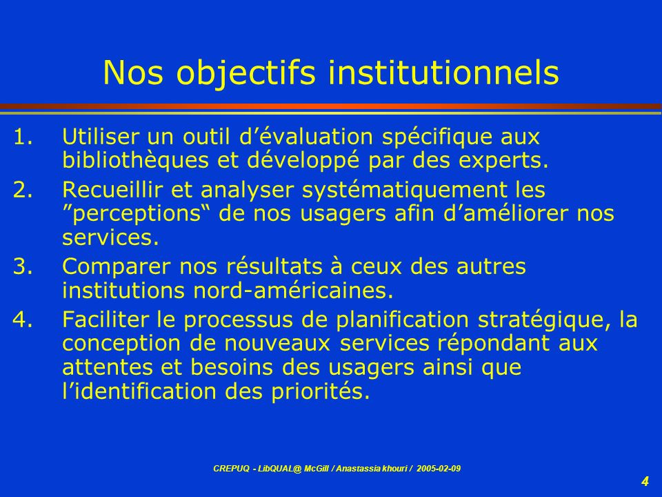 Nos objectifs institutionnels