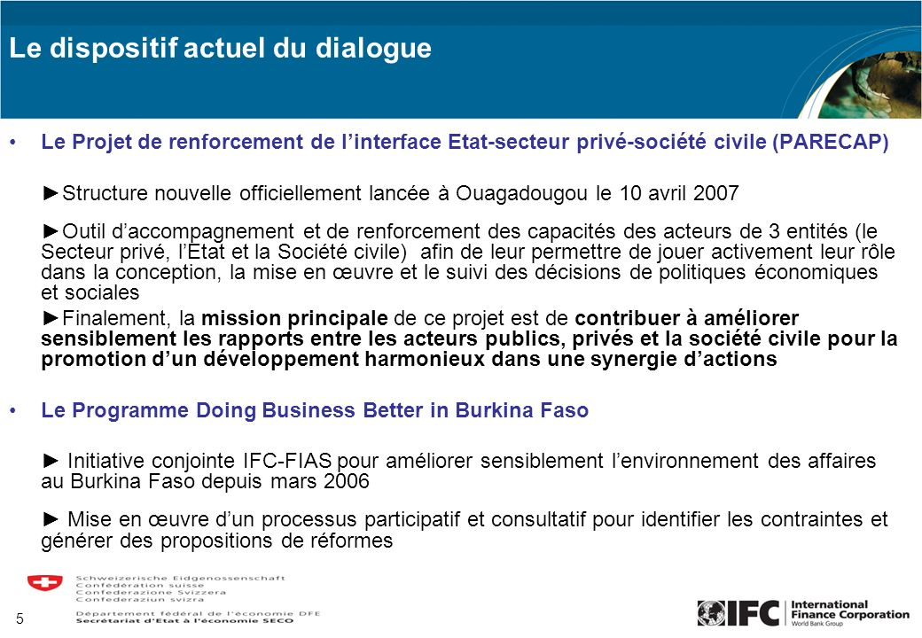 Le dispositif actuel du dialogue