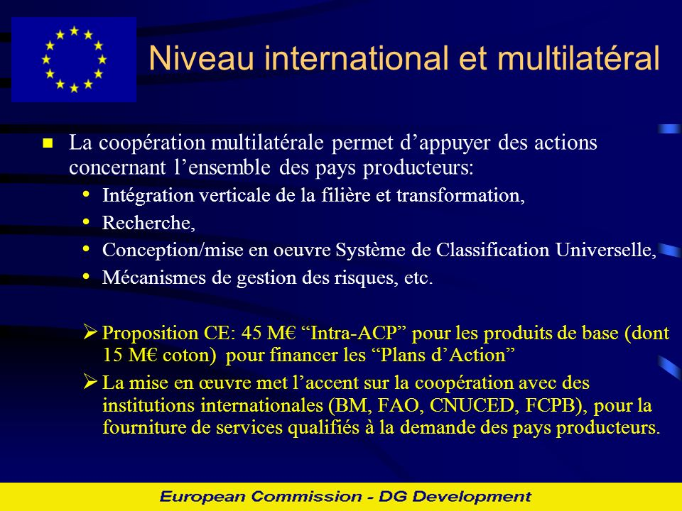 Niveau international et multilatéral