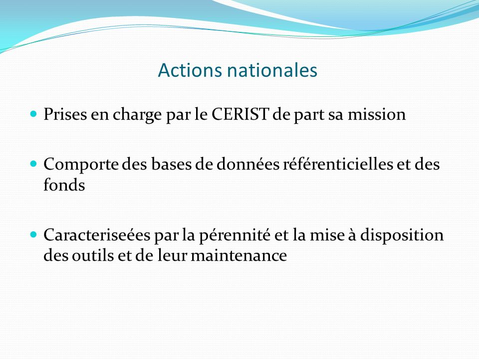 Actions nationales Prises en charge par le CERIST de part sa mission