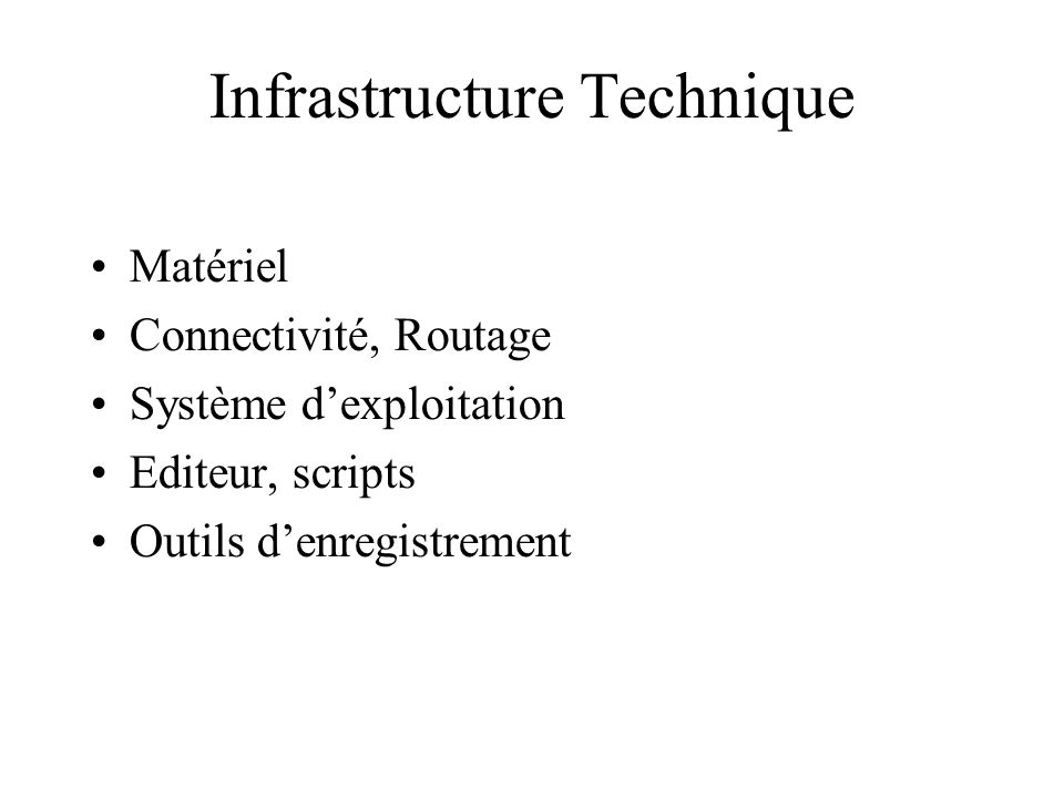 Infrastructure Technique