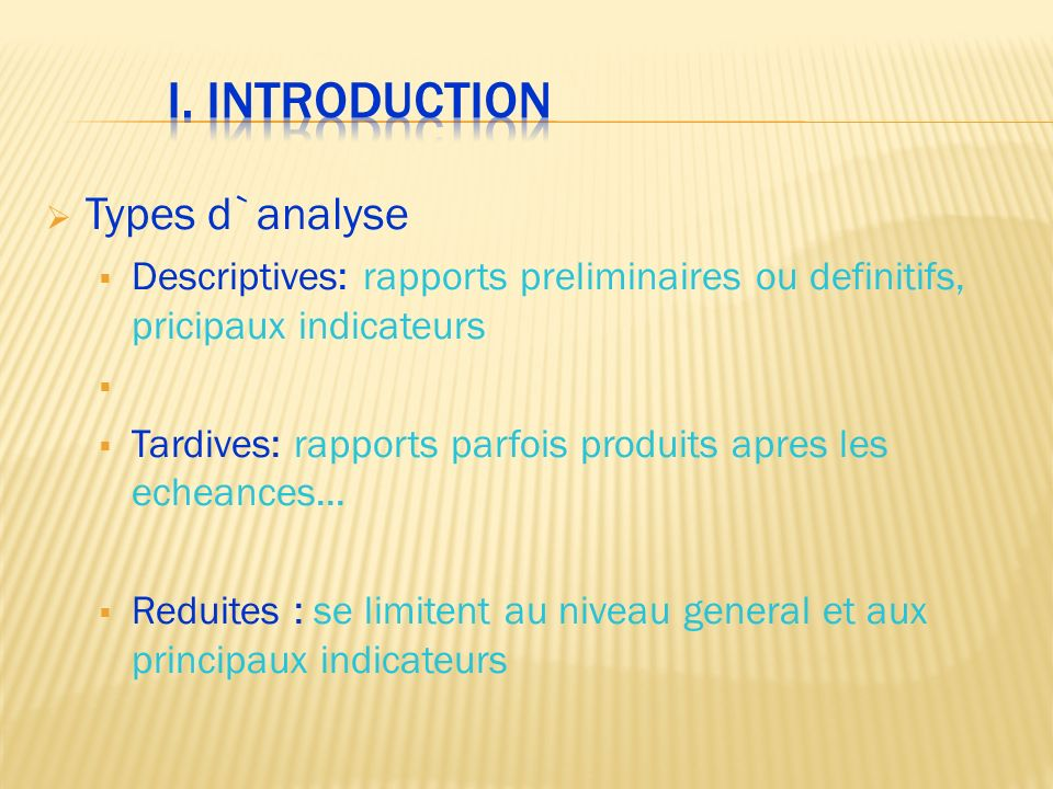 I. INTRODUCTION Types d`analyse