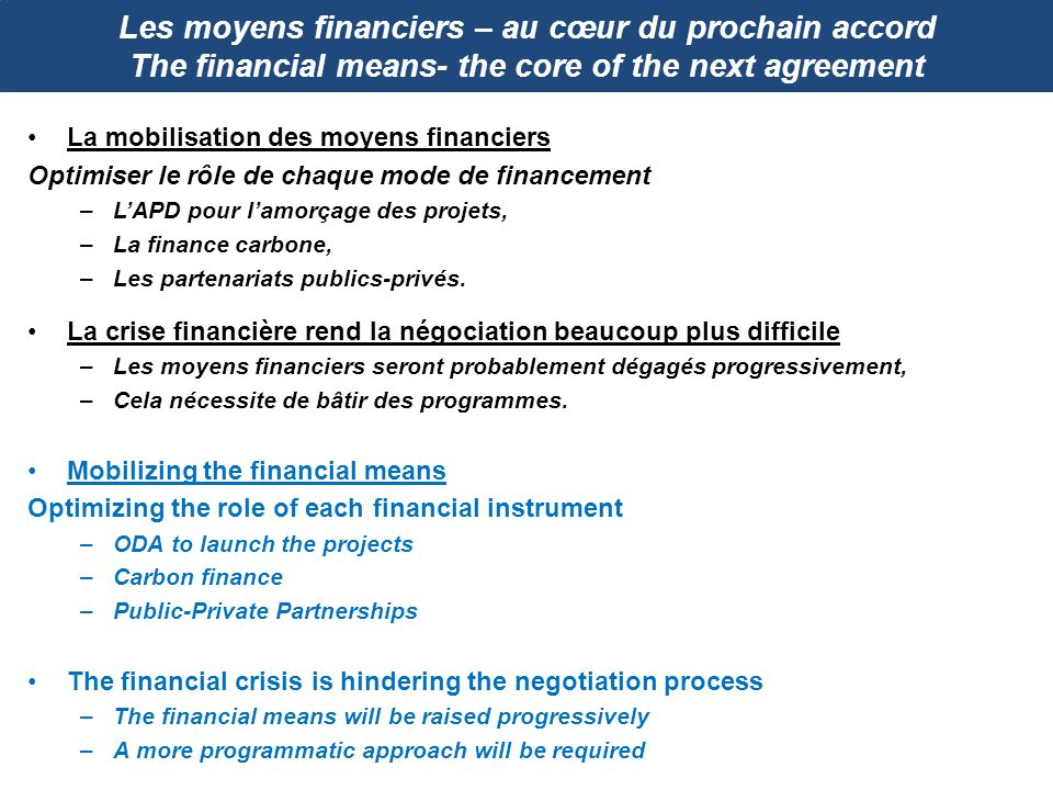 Les moyens financiers – au cœur du prochain accord The financial means- the core of the next agreement