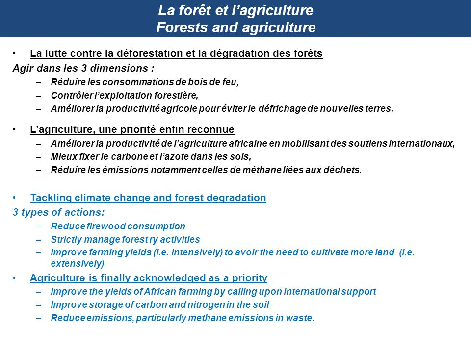 La forêt et l'agriculture Forests and agriculture