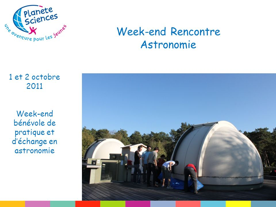 Week-end Rencontre Astronomie