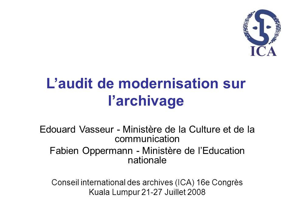L'audit de modernisation sur l'archivage