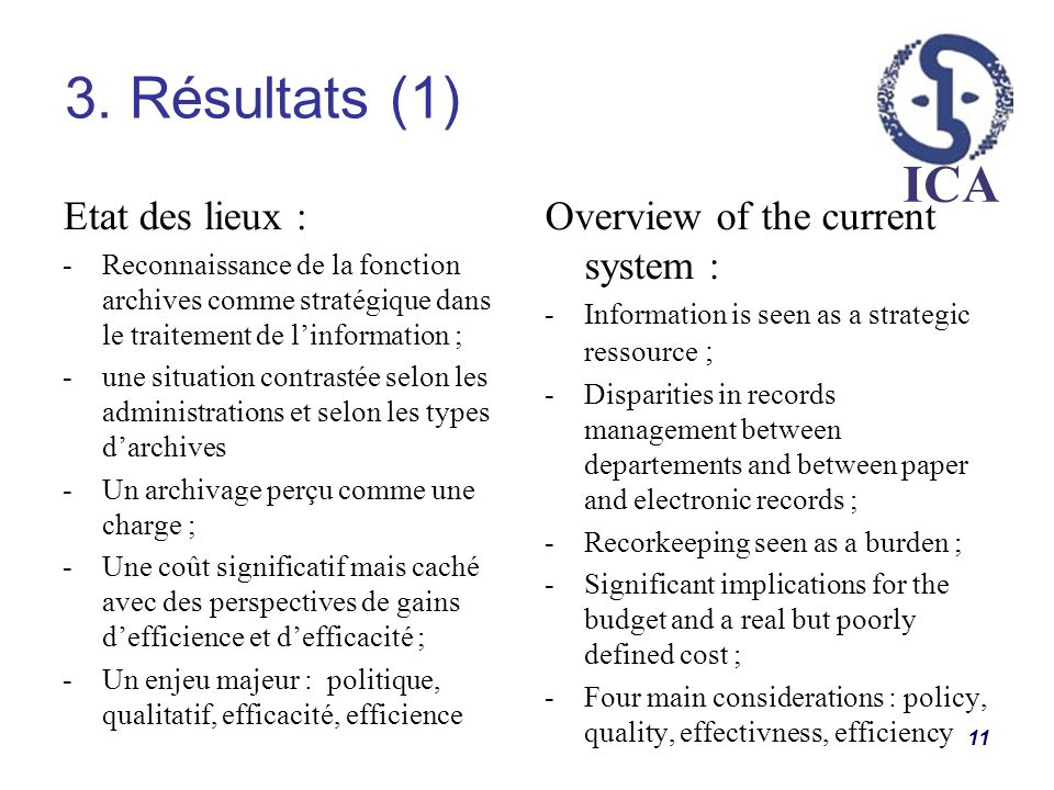3. Résultats (1) Etat des lieux : Overview of the current system :