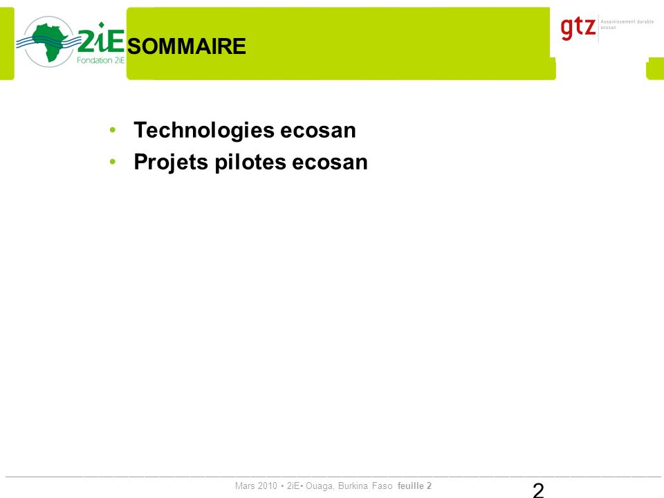 SOMMAIRE Technologies ecosan Projets pilotes ecosan