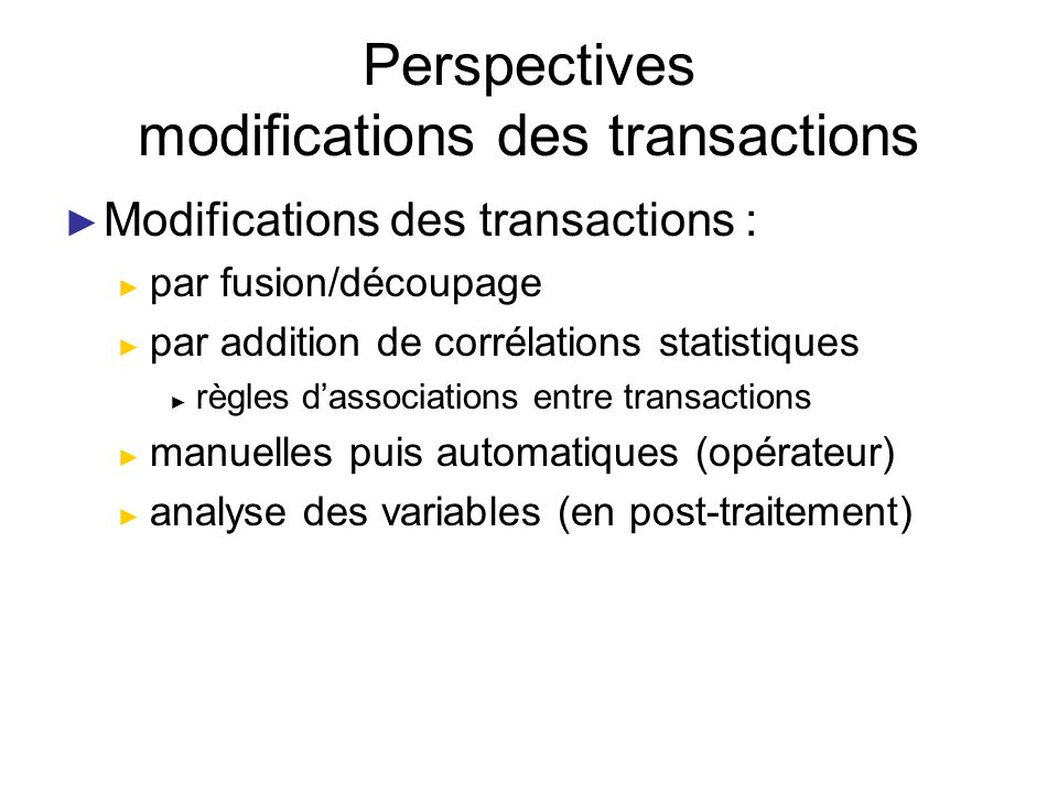 Perspectives modifications des transactions