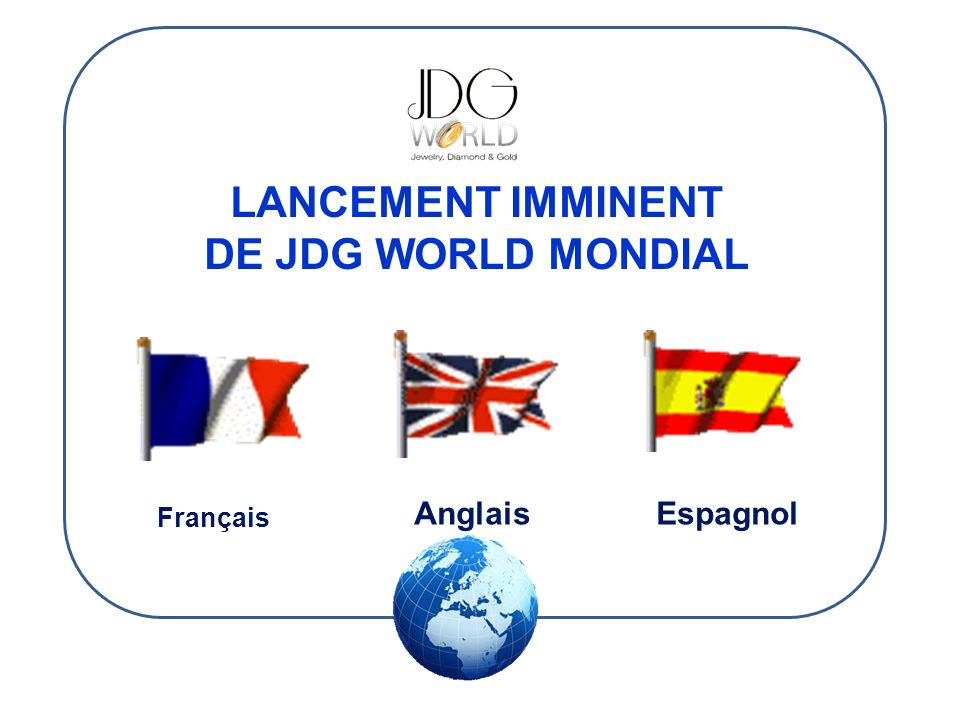 LANCEMENT IMMINENT DE JDG WORLD MONDIAL