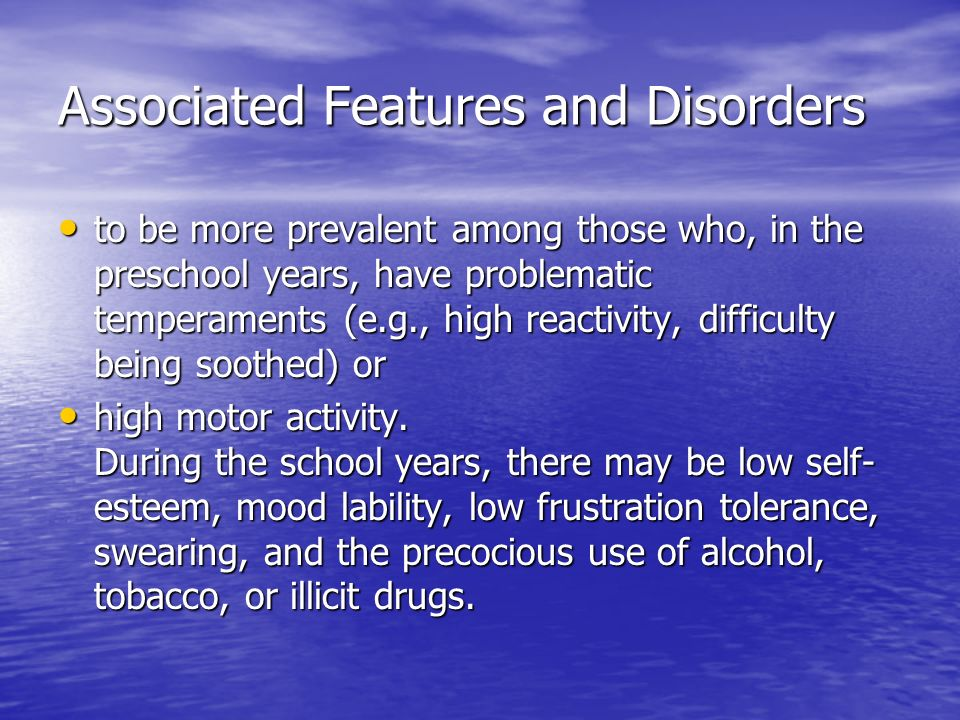 Associated Features and Disorders