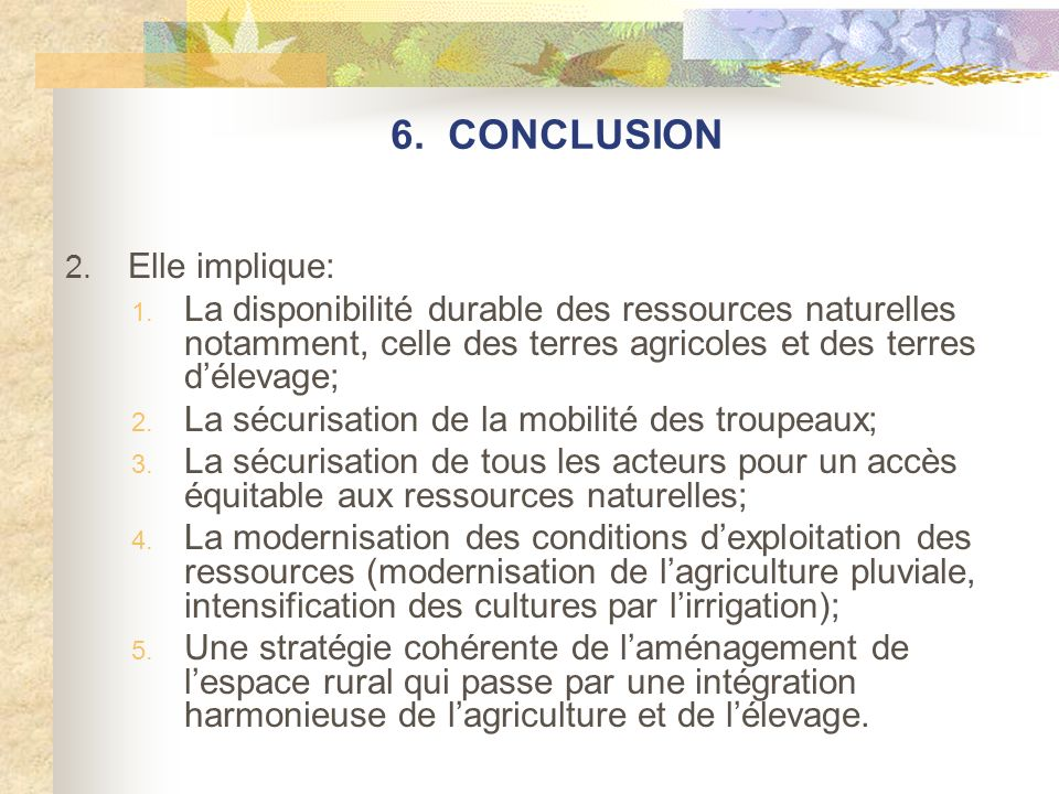 6. CONCLUSION 2. Elle implique: