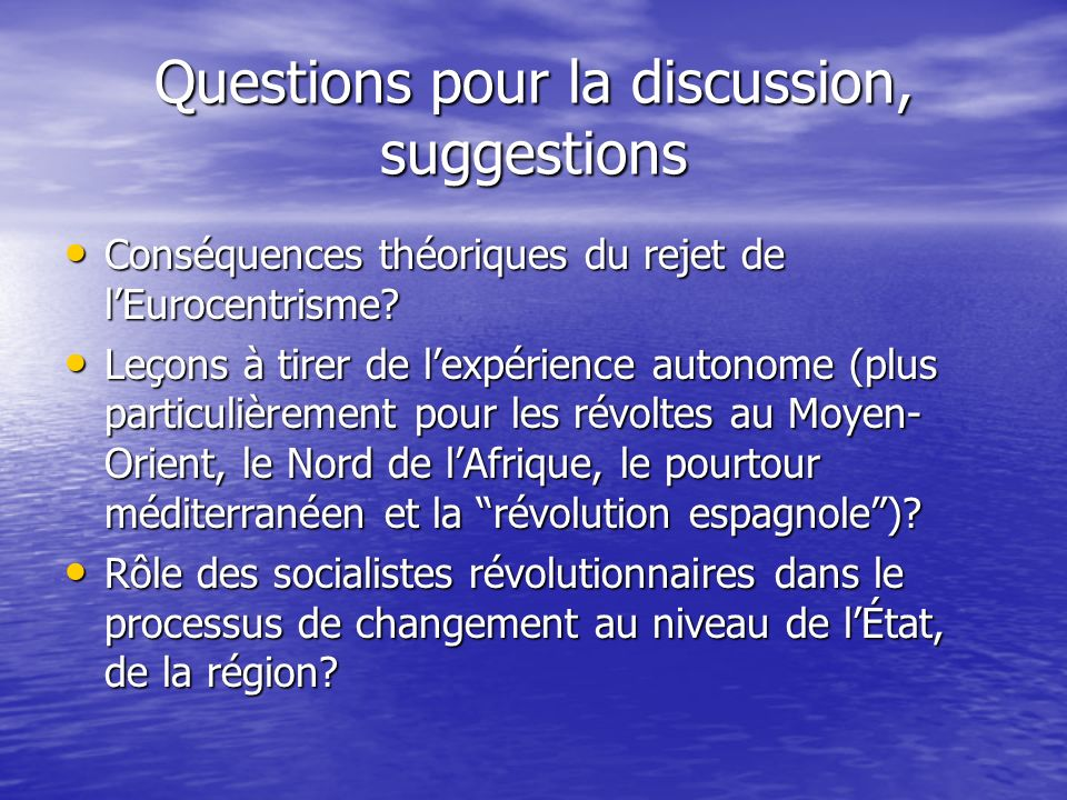 Questions pour la discussion, suggestions