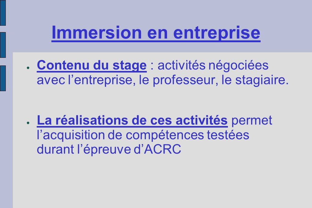 Immersion en entreprise