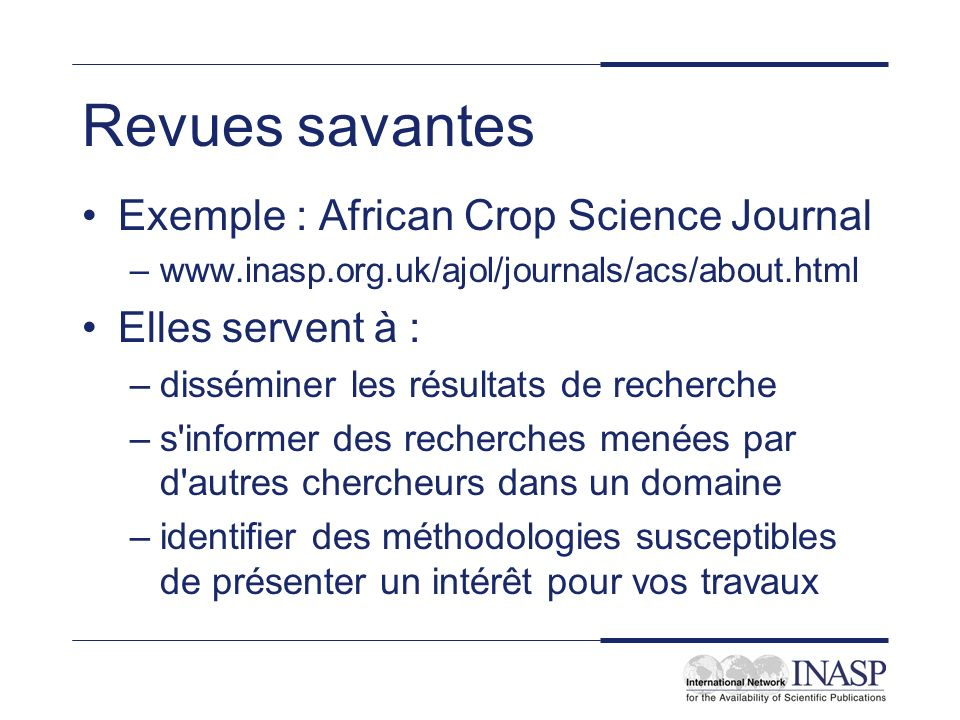 Revues savantes Exemple : African Crop Science Journal