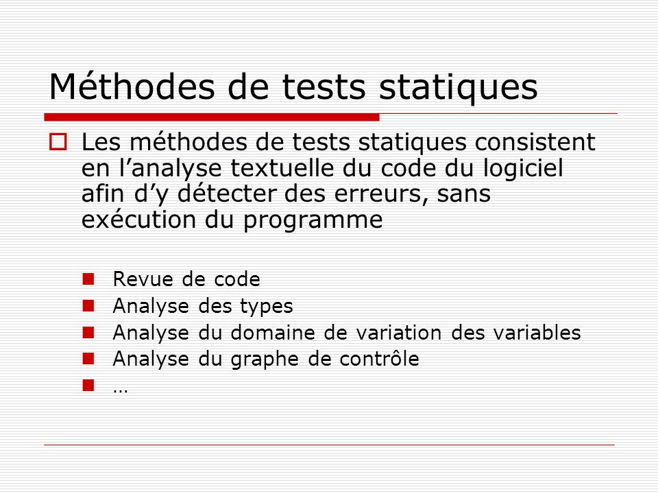 Méthodes de tests statiques