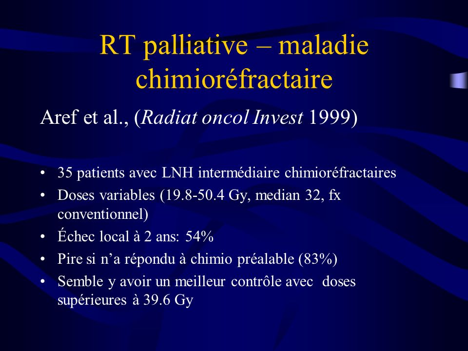 RT palliative – maladie chimioréfractaire