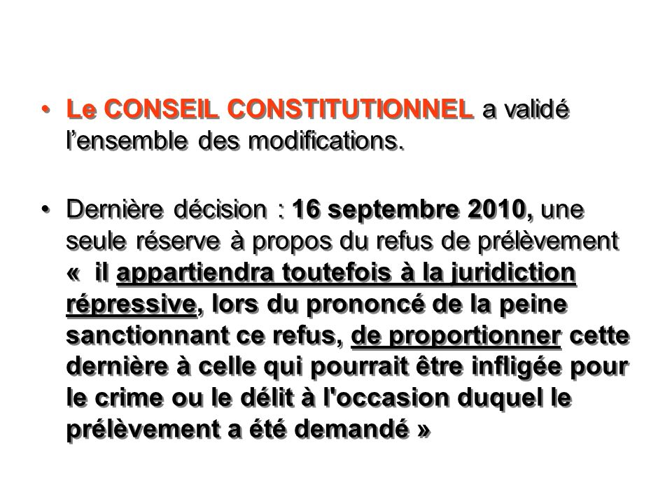 Le CONSEIL CONSTITUTIONNEL a validé l'ensemble des modifications.