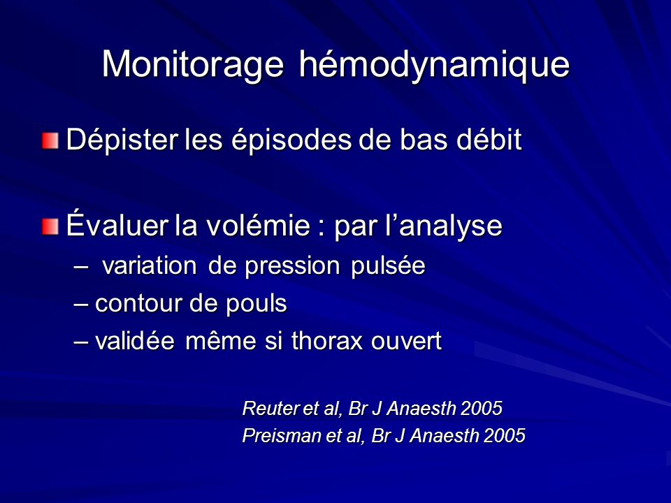 Monitorage hémodynamique