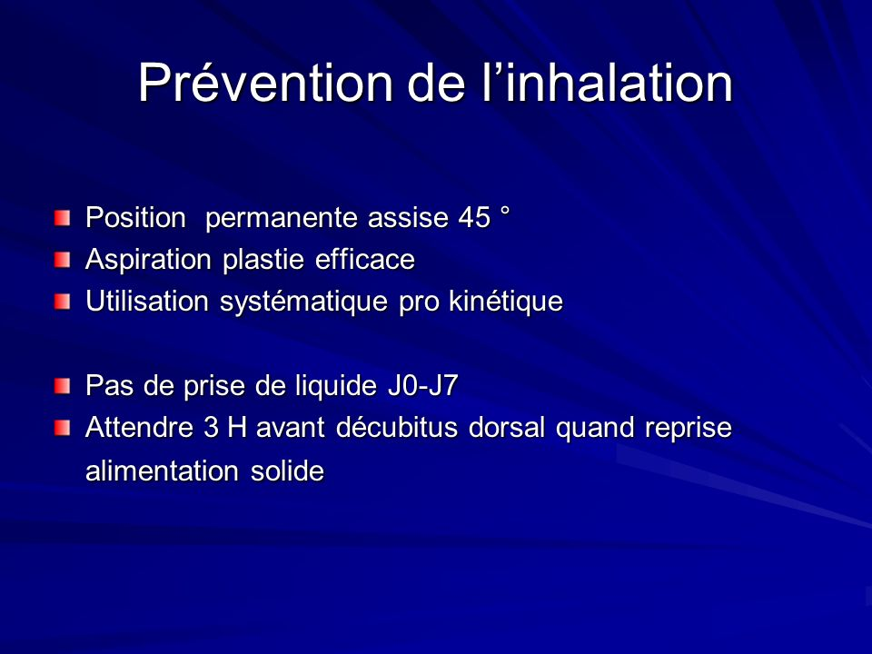 Prévention de l'inhalation