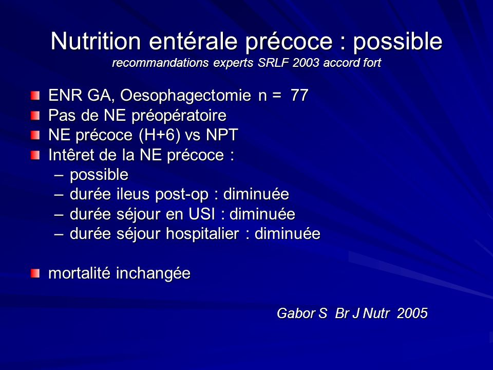 Nutrition entérale précoce : possible recommandations experts SRLF 2003 accord fort