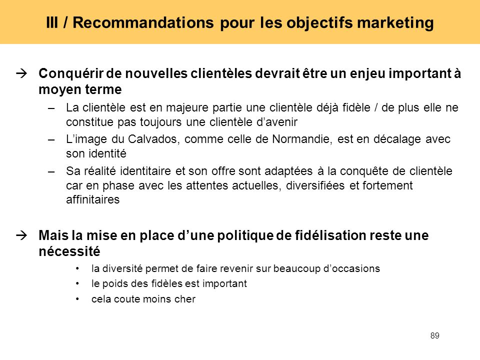 III / Recommandations pour les objectifs marketing