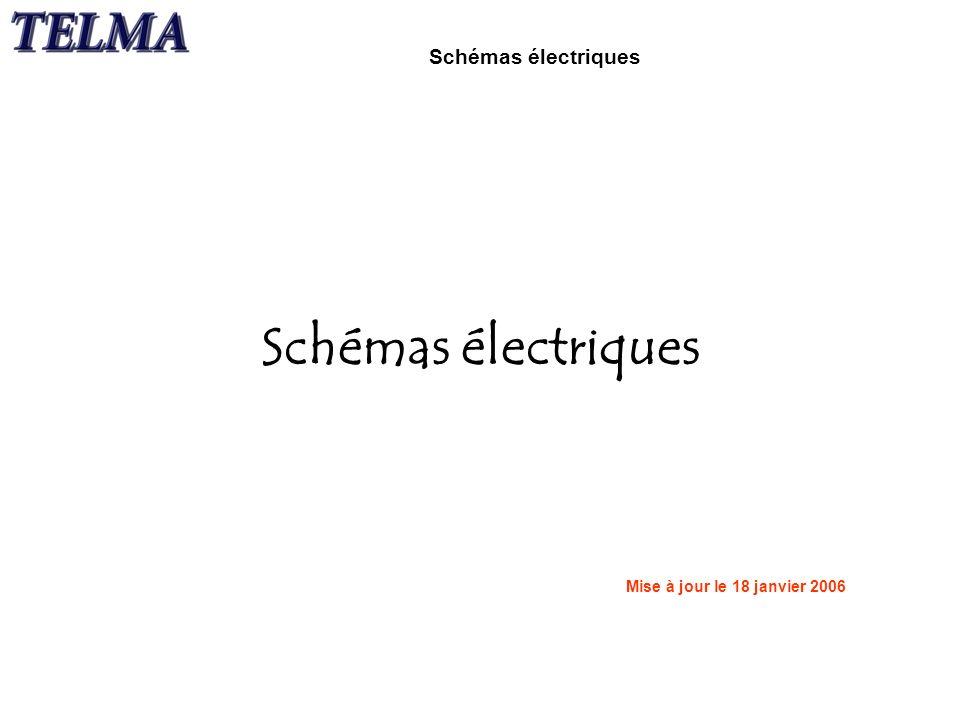 1 Schémas électriques Schémas électriques Mise à jour le 18 janvier 2006 0d8c6e620ebc