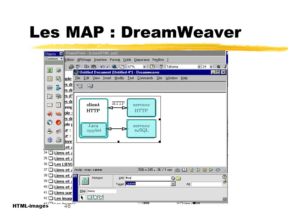 Les MAP : DreamWeaver 46 HTML-images HTML