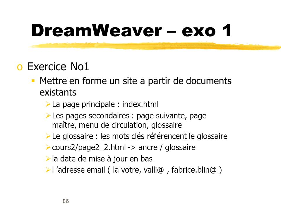 DreamWeaver – exo 1 Exercice No1