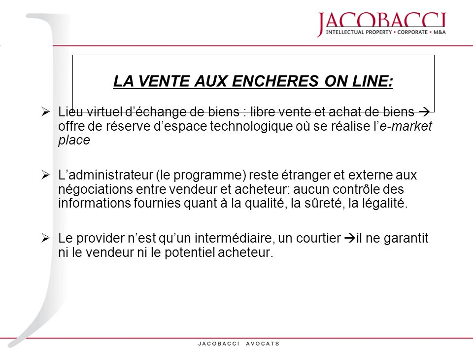 LA VENTE AUX ENCHERES ON LINE: