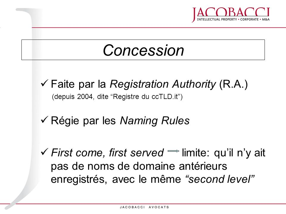 Concession Faite par la Registration Authority (R.A.)