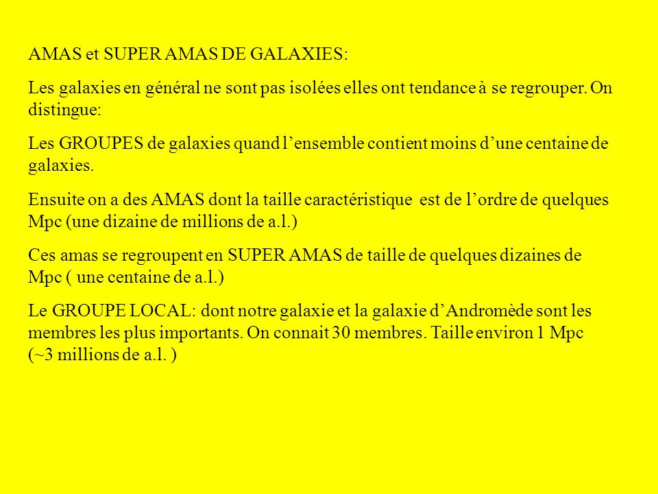 AMAS et SUPER AMAS DE GALAXIES: