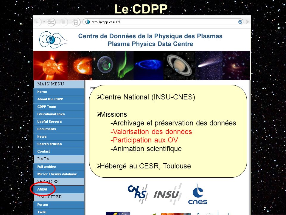 Le CDPP Centre National (INSU-CNES) Missions
